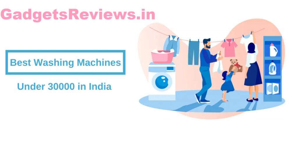 Washing machine price, washing machine, washing machine under 30000