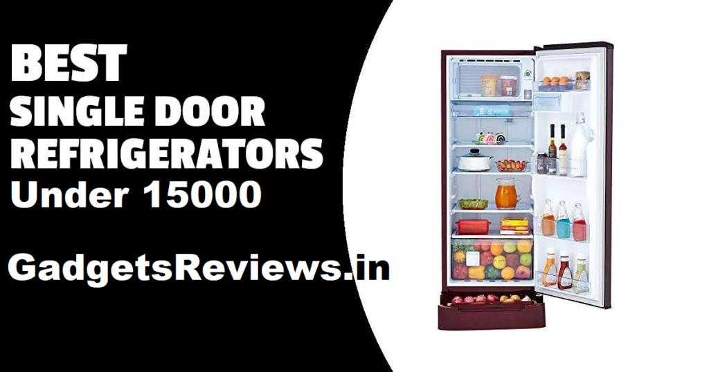 Single door fridge, fridge, refrigerator, fridge under 15000