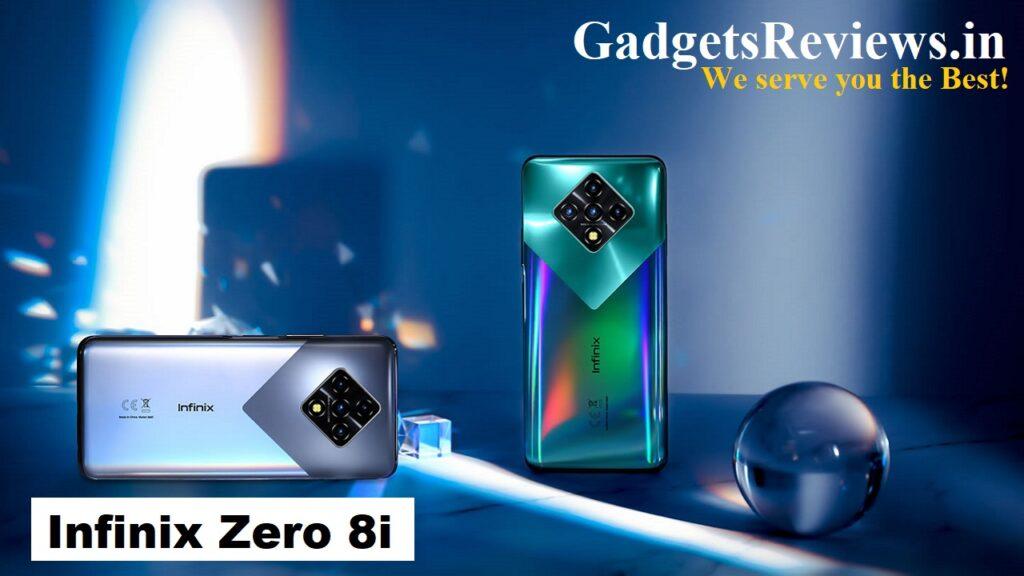 infinix zero 8i, infinix zero 8i mobile phone, infinix zero 8i price, infinix zero 8i price in india, infinix zero 8i spects, infinix zero 8i specifications, infinix zero 8i launch date in India, infinix zero 8i launching date in India