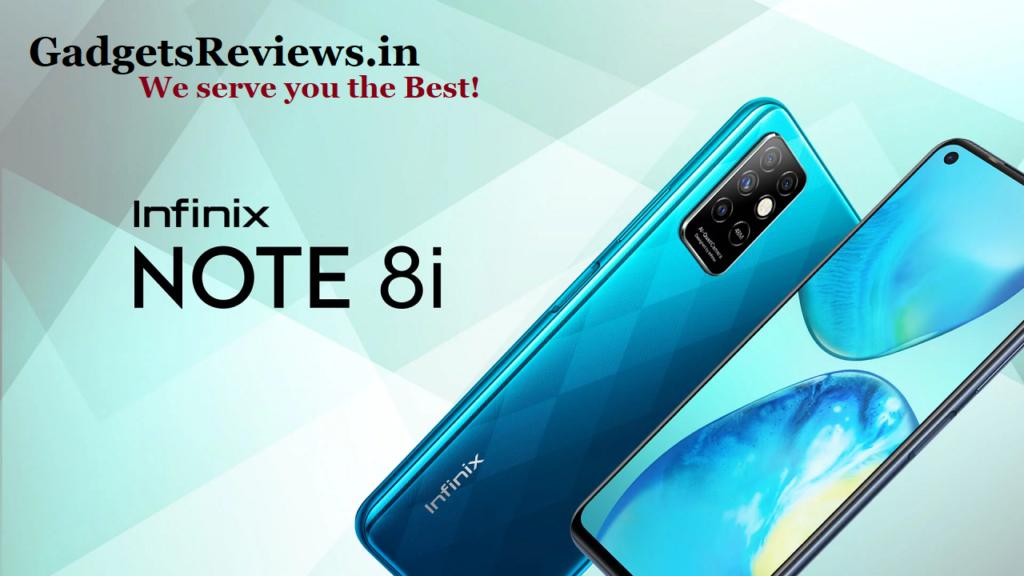 Infinix note 8i, Infinix note 8i mobile phone, Infinix note 8i launch date, Infinix note 8i specifications, Infinix note 8i price in India, Infinix note 8i price