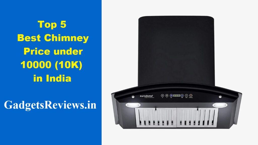 chimney, chimney for kitchen, chimney kitchen, chimney in kitchen, chimney price, chimneys, chimney under 10k in India