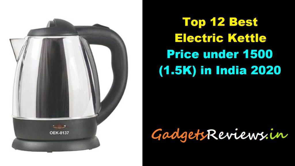Electric Kettle, Kettle, Kettle price, Kettle electric, Kettle water, Kettle tea