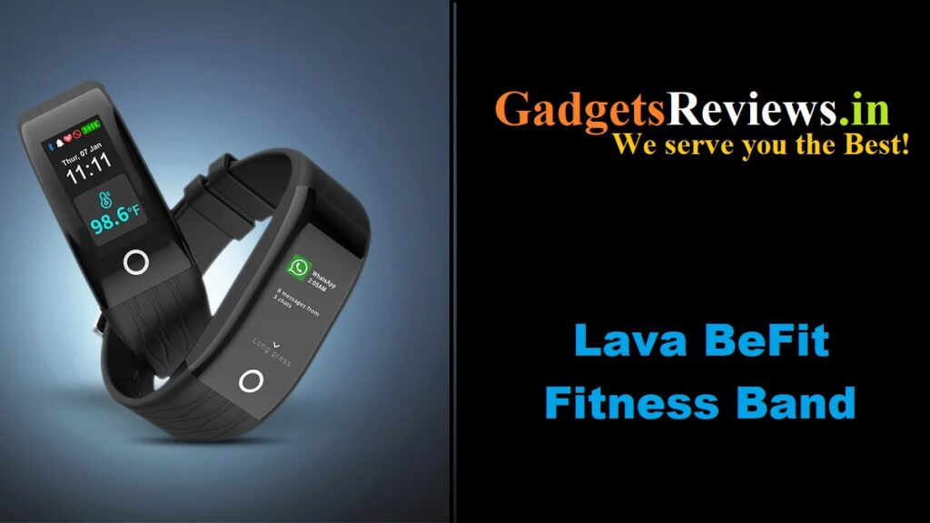 befit fitness band, lava befit fitness band, befit smart band launching date in India, lava befit fitness band price in India, smart band under 3000, buy befit smart band, lava befit band price in india