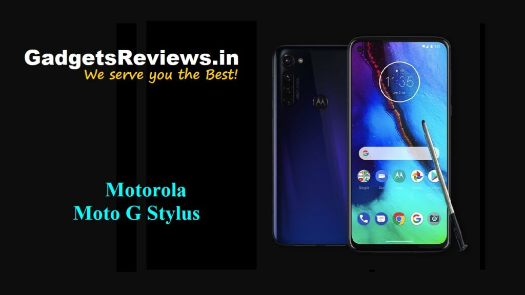 Motorola Moto G Stylus, Motorola Moto G Stylus mobile phone, Moto G Stylus phone price, Motorola Moto G Stylus launching date in India, Moto G Stylus specifications