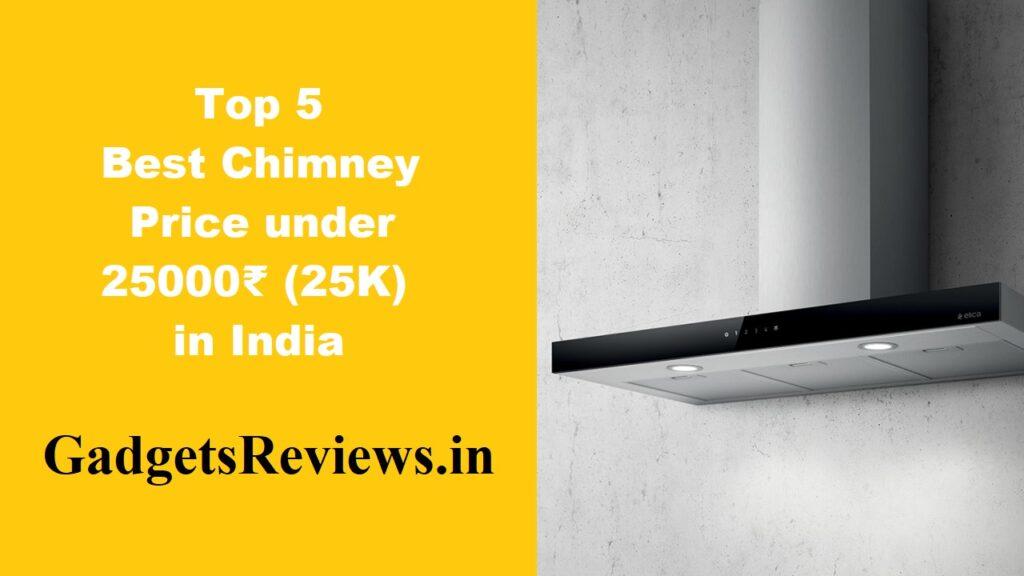 chimney price, chimney, chimneys, chimney for kitchen, chimney kitchen, chimney in kitchen, chimney under 25k in India, chimney ifb, chimney bosch, chimney faber