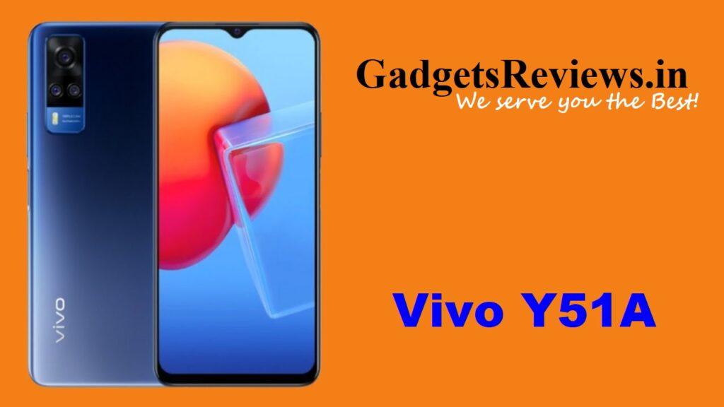 Vivo Y51A, Vivo Y51A specifications, Vivo Y51A mobile phone, Vivo Y51A launching date in India, Vivo Y51A phone price