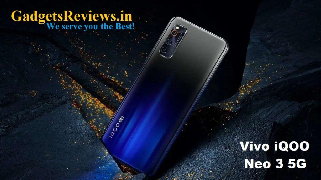 vivo iqoo neo 3, vivo iqoo neo 3 5G mobile phone, vivo iqoo neo 3 phone price, vivo iqoo neo 3 5G phone launching date in India, vivo iqoo neo 3 5G specifications