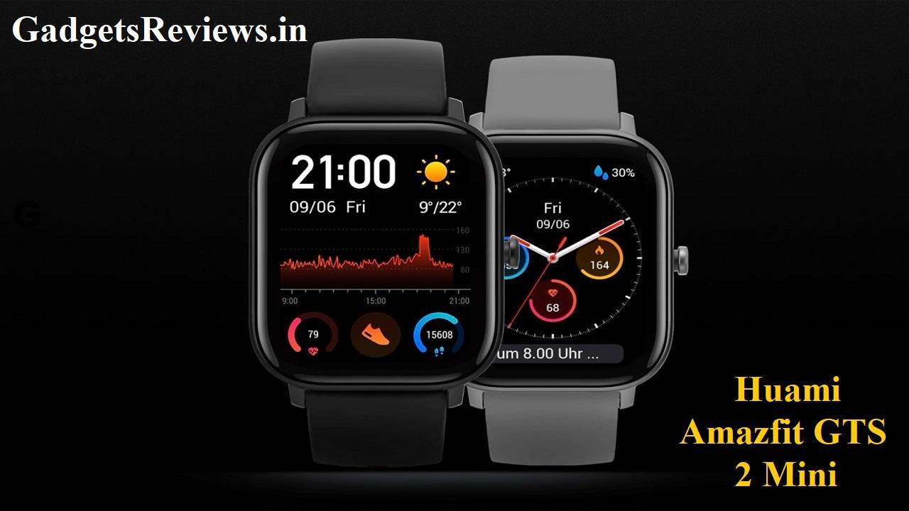 Huami Amazfit GTS 2 Mini, Amazfit GTS 2 Mini, smartwatch, smartwatches, Amazfit GTS 2 Mini smartwatch, Amazfit GTS 2 smartwatch, amazon, Amazfit GTS 2 Mini price, Amazfit GTS 2 Mini spects, Amazfit GTS 2 Mini launch date, buy Amazfit GTS 2 Mini