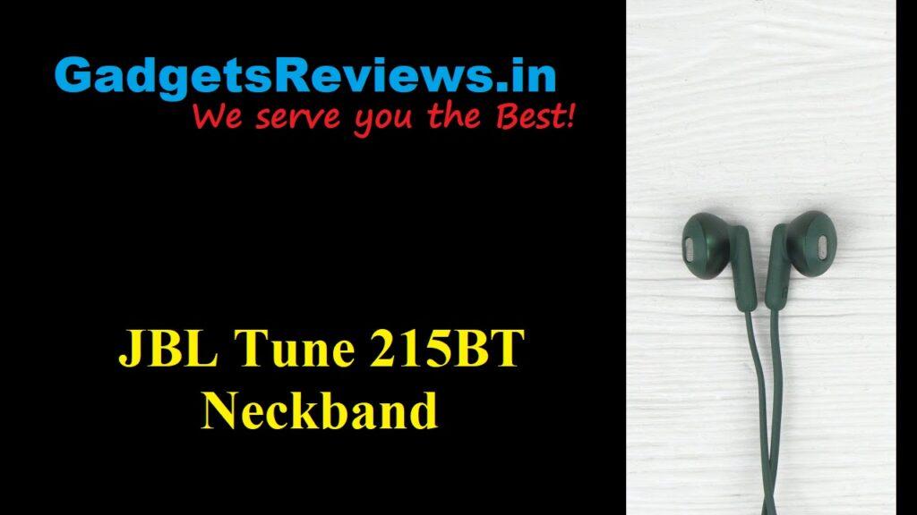 JBL Tune 215BT, JBL Tune 215BT neckband, neckband, bluetooth earphone, wireless headphone, amazon, jbl tune 215 price, jbl tune 215 spects