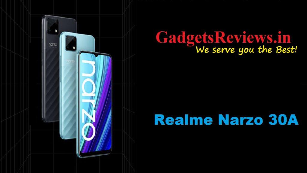 Realme Narzo 30A, Realme Narzo 30A phone price, Realme Narzo 30A mobile phone, Realme Narzo 30A phone launching date in India, Realme Narzo 30A phone spects, Realme Narzo 30A specifications, flipkart