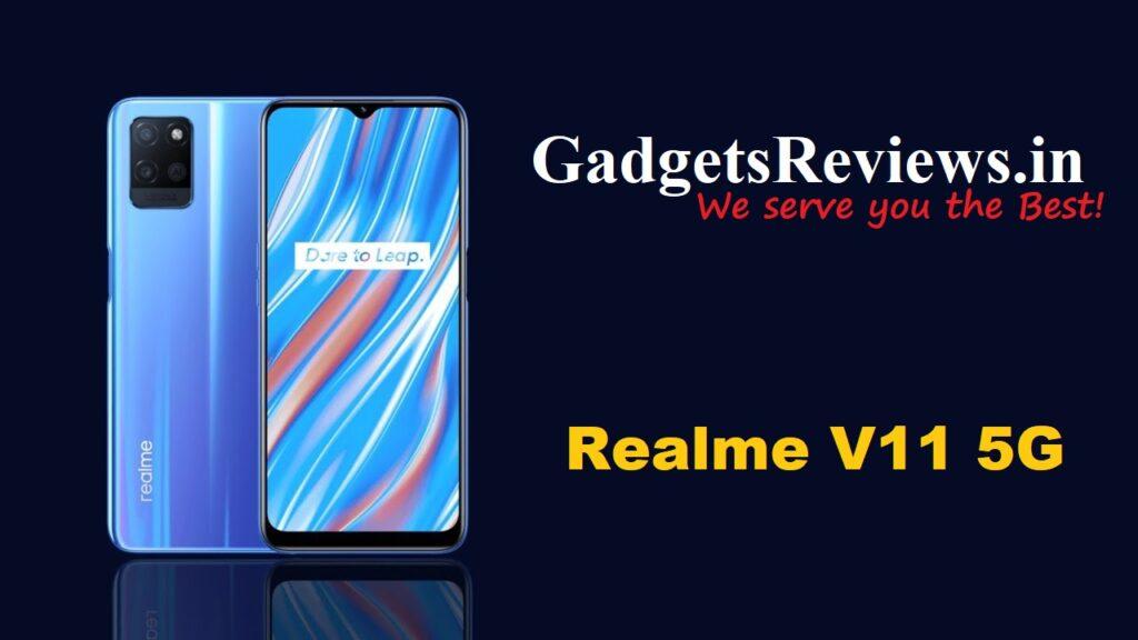 Realme V11 5G, Realme V11, Realme V11 5G phone price, Realme V11 launching date in India, Realme V11 5G specifications, Realme V11 mobile phone