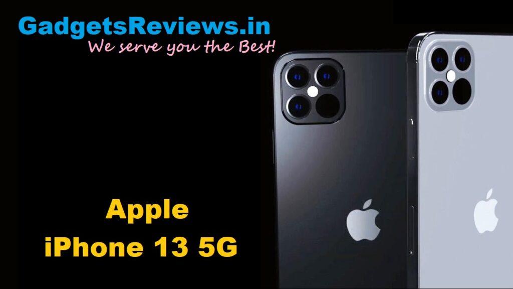 iPhone 13, Apple iPhone 13 5G, Apple iPhone 13 5G phone price, Apple iPhone 13 5G phone specifications, Apple iPhone 13 5G mobile phone, Apple iPhone 13 phone launching date in India