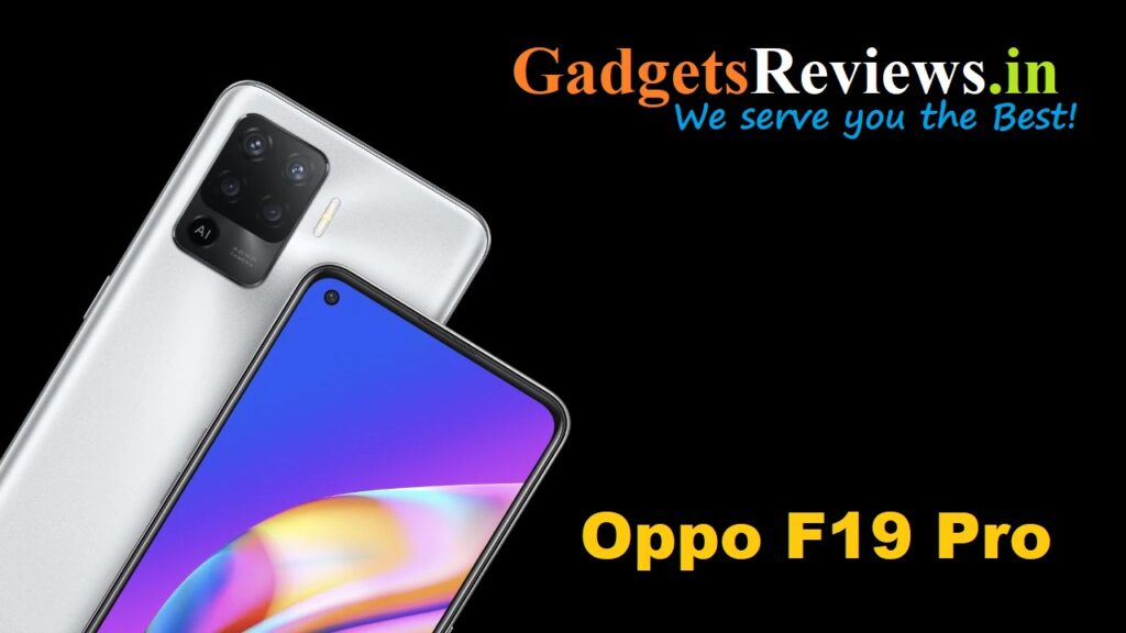 Oppo F19 Pro, Oppo F19 Pro mobile phone, Oppo F19 Pro phone launching date in India, Oppo F19 Pro phone price, Oppo F19 Pro phone specifications, amazon, flipkart
