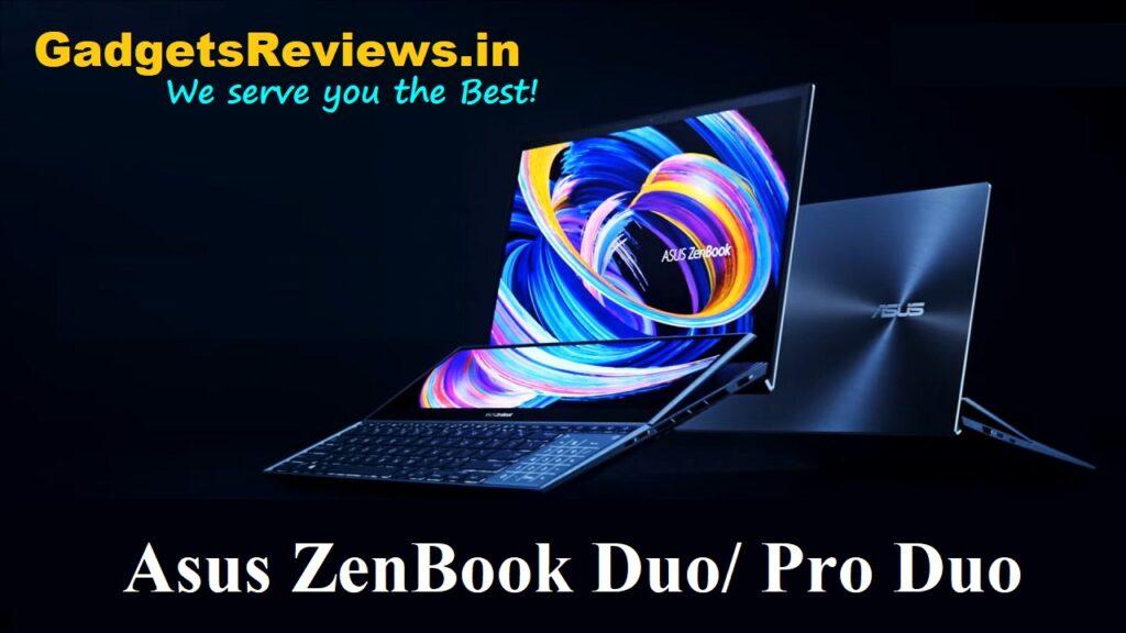 Asus ZenBook Duo 14, Asus ZenBook Pro Duo 15, Asus laptops 2021, zenbook duo, zenbook pro duo, flipkart, ZenBook Duo 14 UX482, ZenBook Pro Duo 15 UX581, asus zenbook duo, asus zenbook duo price, asus zenbook duo laptop, asus zenbook duo spects, asus zenbook duo specifications, asus zenbook duo details, asus zenbook duo launching date in India, asus zenbook duo review, asus zenbook duo 2021
