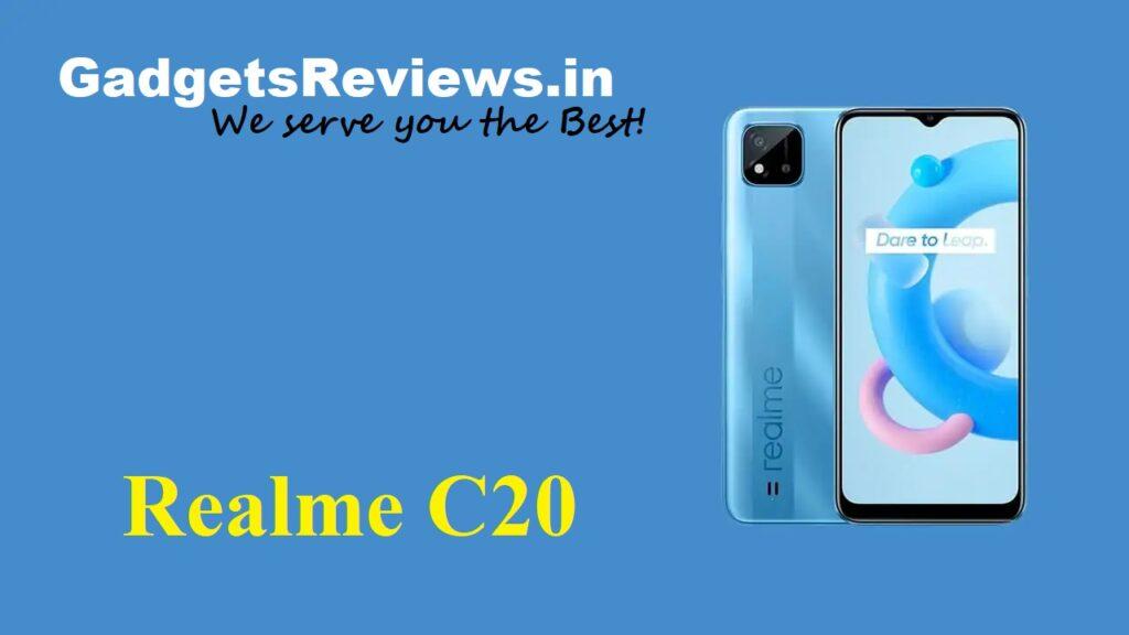 Realme C20, Realme C20 mobile phone, Realme C20 phone price, Realme C20 phone specifications, Realme C20 phone launching date in India, Flipkart