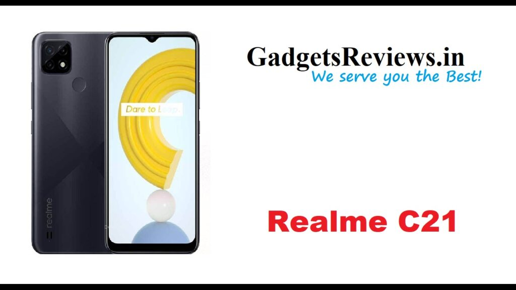 Realme C21, Realme C21 mobile phone, Realme C21 phone specifications, Realme C21 phone price, Realme C21 phone launching date in India, Realme C21 phone spects, flipkart