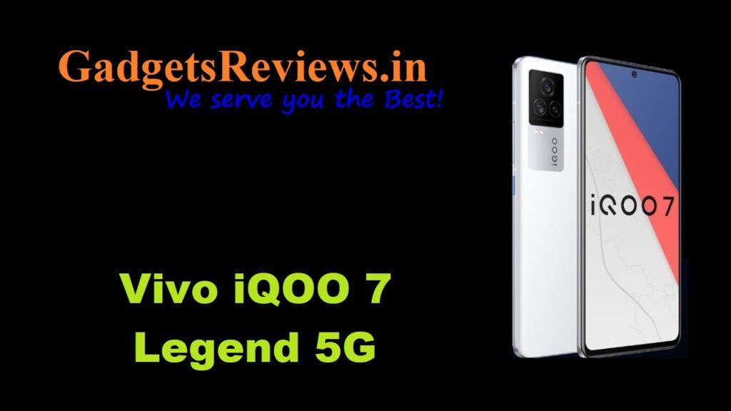 Vivo iQOO 7 Legend 5G, Vivo iQOO 7 Legend, Vivo iQOO 7 Legend 5G phone launching date in India, Vivo iQOO 7 Legend 5G phone specifications, Vivo iQOO 7 Legend 5G mobile phone, Vivo iQOO 7 Legend phone price, Vivo iQOO 7 Legend phone spects, iQOO 7 Legend, amazon