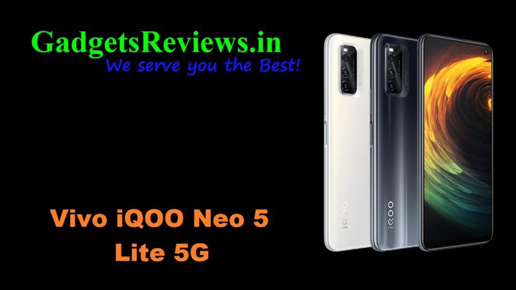 Vivo iQOO Neo 5 Lite 5G, Vivo iQOO Neo 5 Lite, Vivo iQOO Neo 5 Lite 5G phone launching date in India, Vivo iQOO Neo 5 Lite 5G phone specifications, Vivo iQOO Neo 5 Lite spects, Vivo iQOO Neo 5 Lite phone price, Vivo iQOO Neo 5 Lite 5G mobile phone