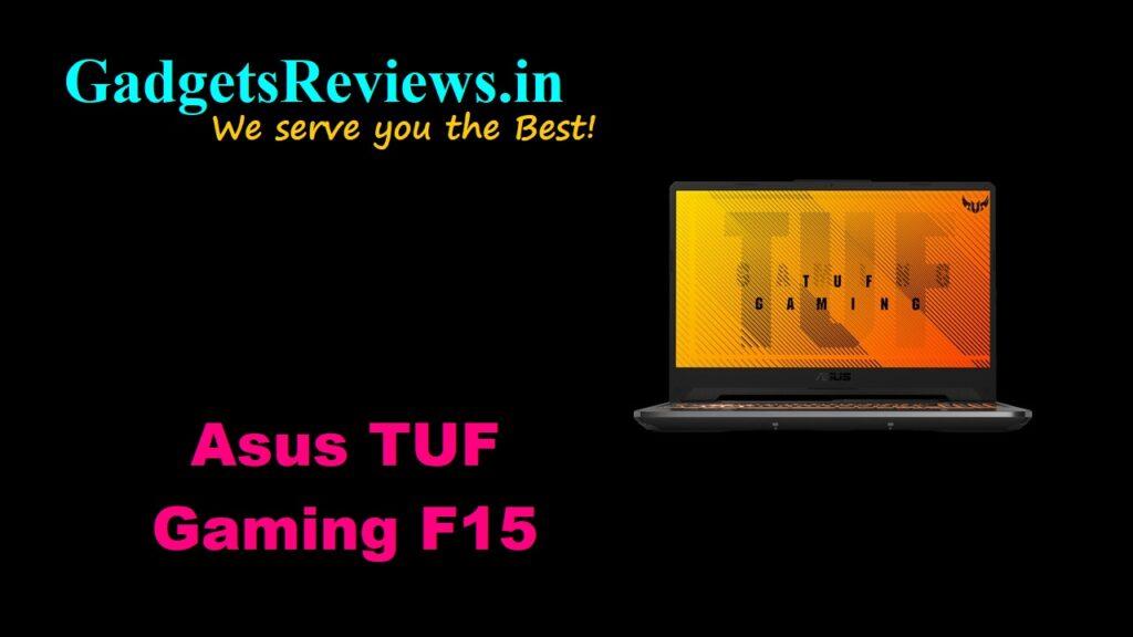 Asus TUF Gaming F15, Asus TUF Gaming F15 laptop, Asus TUF Gaming laptop, asus laptops, asus gaming laptops, flipkart