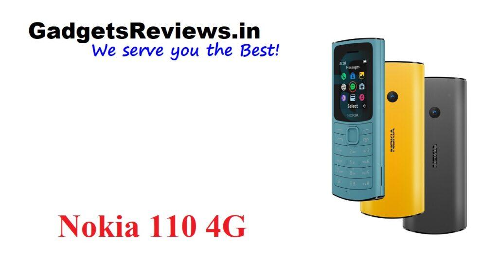 Nokia 110 4G, Nokia 110, Nokia 110 4G mobile phone, Nokia 110 4G phone price, Nokia 110 4G phone spects, Nokia 110 4G phone specifications, Nokia 110 4G phone launching date in India, Nokia 110 4G phone launch date