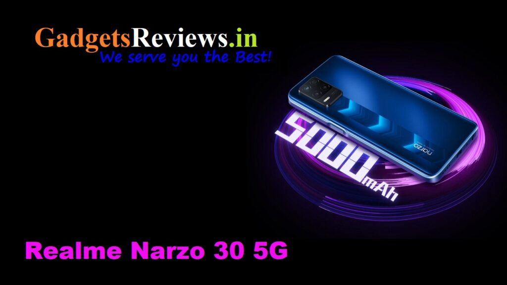 Realme Narzo 30 5G , Realme Narzo 30, Realme Narzo 30 5G phone launching date in India, Realme Narzo 30 5G mobile phone, Realme Narzo 30 5G phone price, Realme Narzo 30 5G phone specifications, Realme Narzo 30 5G spects, flipkart