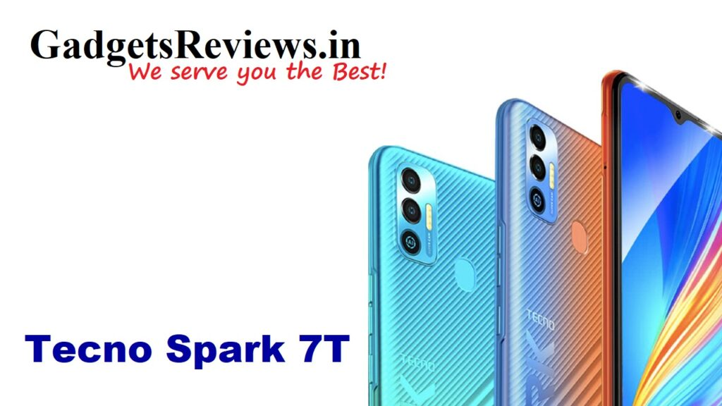 Tecno Spark 7T, Tecno Spark 7T mobile phone, Tecno Spark 7T spects, Tecno Spark 7T phone price, Tecno Spark 7T launching date in India, Tecno Spark 7T phone specifications, amazon