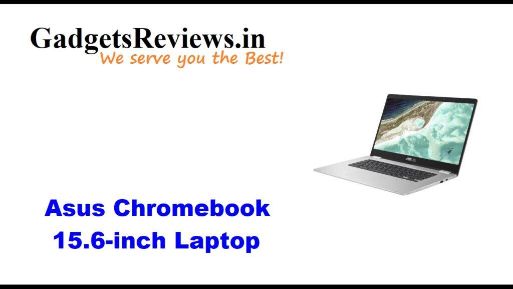 Asus Chromebook 15.6-inch laptop, Asus Chromebook 15.6-inch, Chromebook 15.6-inch laptop, Asus Chromebook 15.6-inch laptop price, Asus Chromebook 15.6-inch laptop specifications, Asus Chromebook 15.6-inch spects, Asus Chromebook 15.6-inch launch date, Asus Chromebook 15.6-inch laptop launching date in India, Asus Chromebook series laptop, asus chromebook laptops, flipkart