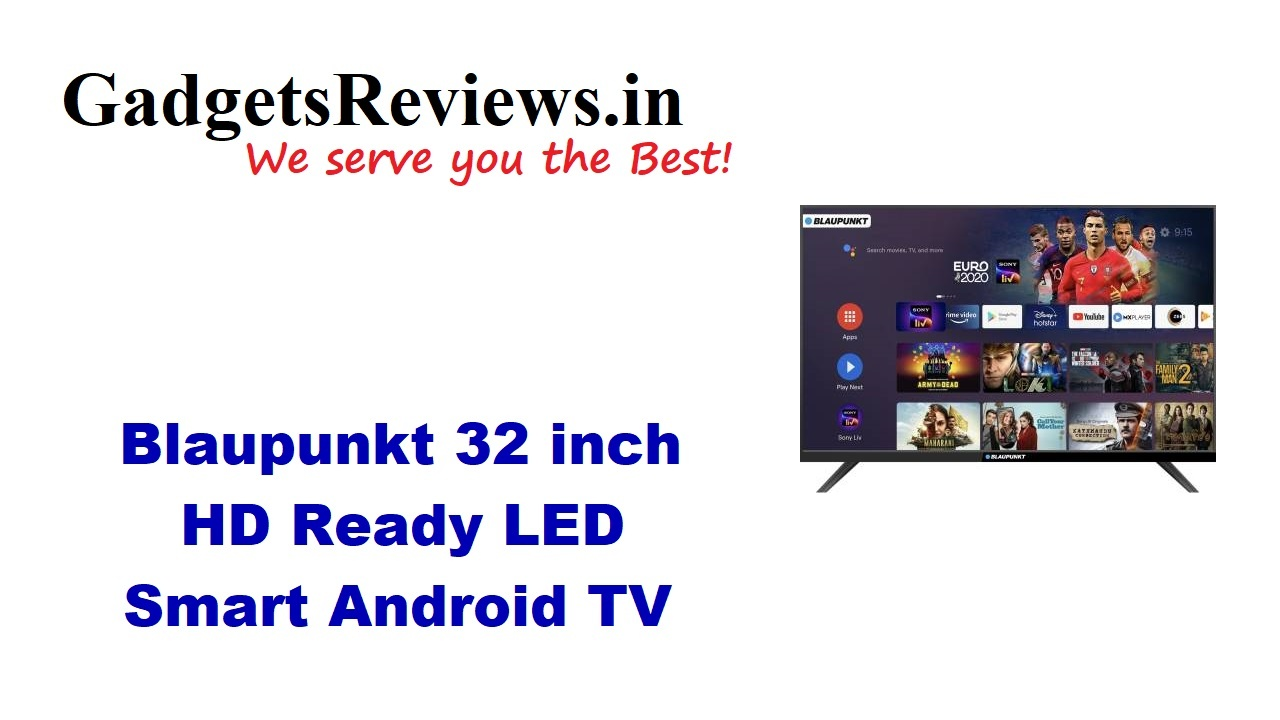 Blaupunkt 32 inch HD Ready LED Smart Android TV, Blaupunkt 32 inch, Blaupunkt Smart TV, smart tv under 15k, 32 inch smart tv, 42 inch smart tv, flipkart, blaupunkt smart tv, Blaupunkt 32 inch tv spects, Blaupunkt 32 inch tv price, Blaupunkt 32 inch tv specifications, Blaupunkt 32 inch smart tv, Blaupunkt 32 inch tv launching date in India, Blaupunkt 32 inch tv, 32CSA7101