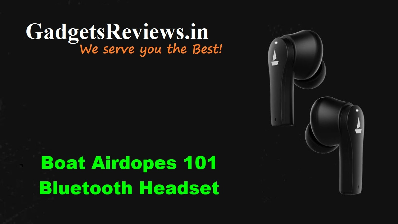Airdopes 101, boat Airdopes 101, boat Airdopes 101 earbuds, Airdopes 101 earbuds price, boat Airdopes 101 bluetooth headset specifications, Airdopes 101 earbuds launching date in India, Airdopes 101 launch date in India, boat airdopes, amazon, flipkart, air dopes, earbuds, bluetooth earbuds, bluetooth headset, Airdopes 101 spects