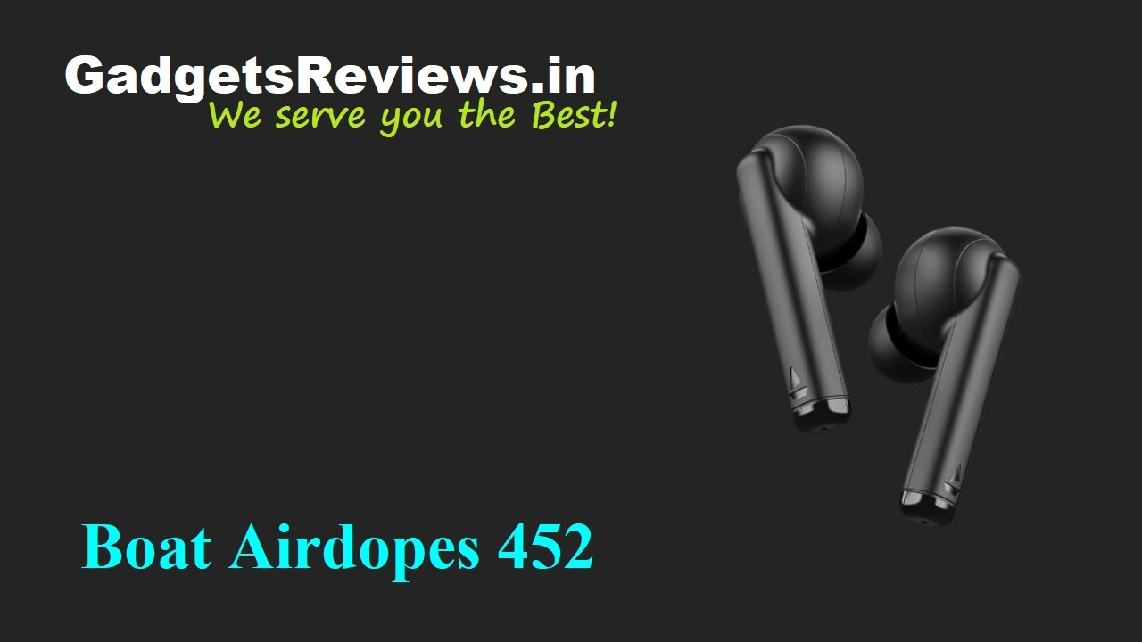 air dopes, Airdopes 452, Airdopes 452 earbuds launching date in India, Airdopes 452 earbuds price, Airdopes 452 launch date in India, Airdopes 452 spects, amazon, bluetooth earbuds, bluetooth headset, Boat airdopes, boat Airdopes 452, boat Airdopes 452 bluetooth headset specifications, boat Airdopes 452 earbuds, Earbuds