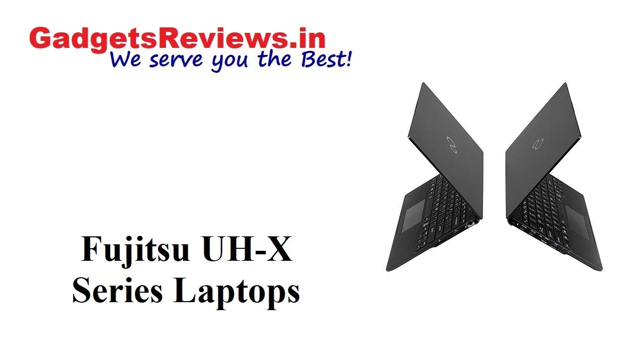 Fujitsu UH-X Series Laptops, Fujitsu UH-X, Fujitsu UH-X i5 laptop, Fujitsu UH-X i7 laptop, Fujitsu UH-X laptop price, Fujitsu UH-X Laptops specifications, Fujitsu UH-X Series Laptops launching date in India, Fujitsu UH-X Series Laptop spects, Fujitsu UH-X Series Laptops launch date, amazon, fujitsu laptops, laptop under 1 lakh