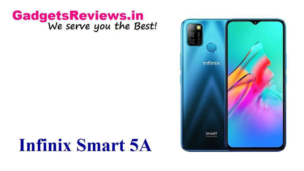 Infinix Smart 5A, Infinix Smart 5A phone price, Infinix Smart 5A phone specifications, Infinix Smart 5A mobile phone, Infinix Smart 5A phone launching date in India, Infinix Smart 5A launch date, Infinix Smart 5A phone spects, flipkart