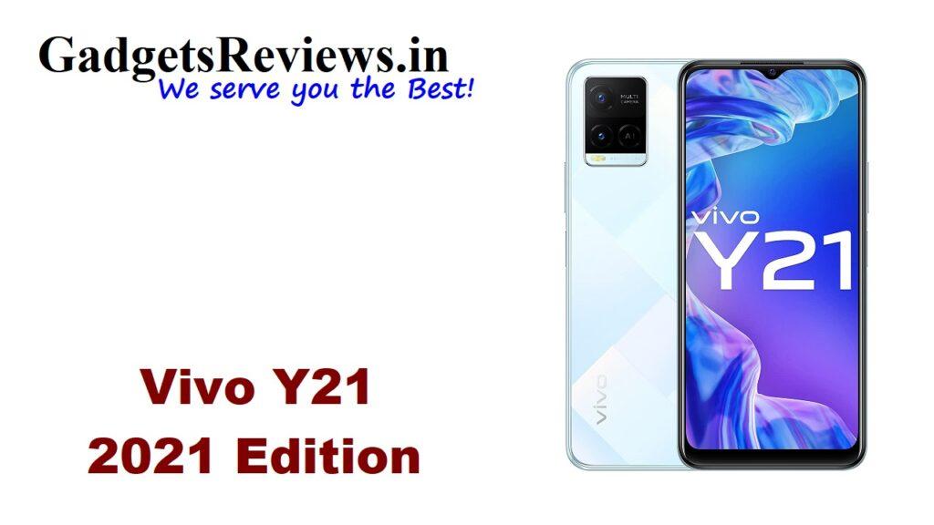 Vivo, Vivo new phones, Vivo phone, Vivo upcoming phone, Vivo Y21, Vivo Y21 launch date in India, Vivo Y21 phone launching date in India, Vivo Y21 mobile phone, Vivo Y21 phone, Vivo Y21 phone details, Vivo Y21 phone price, Vivo Y21 phone reviews, Vivo Y21 phone specifications, Vivo Y21 spects, Y21, Vivo Y21 2021, amazon, flipkart
