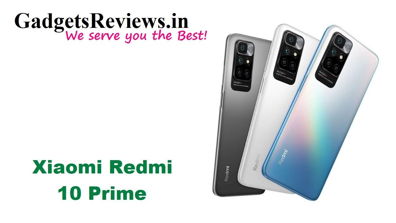 redmi 10 prime launch date in India, Redmi 10 Prime phone price, Redmi 10 series, Redmi 10 Prime spects, redmi upcoming phones, Xiaomi Redmi 10 Prime, Xiaomi Redmi 10 Prime mobile phone, Xiaomi Redmi 10 Prime phone launching date in India, Xiaomi Redmi 10 Prime phone specifications